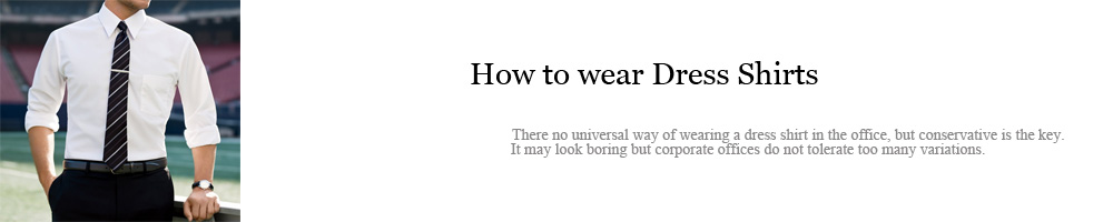 How to wear dress Shirt